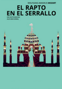 Entführung aus dem Serail (EL RAPTO DEL SERRALLO)